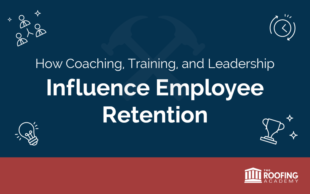 How Coaching, Training, and Leadership Influence Employee Retention